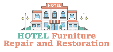 Hotel Furniture Repair and Restoration